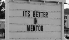 It's not better in Mentor